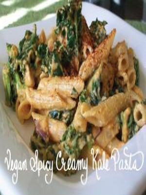 Vegan Spicy Creamy Kale Pasta Healthy Recipe